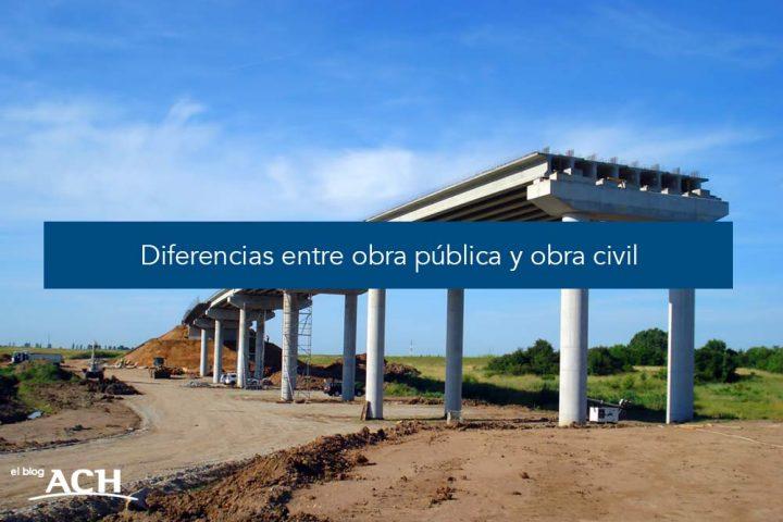 Diferencias entre obra pública y obra civil