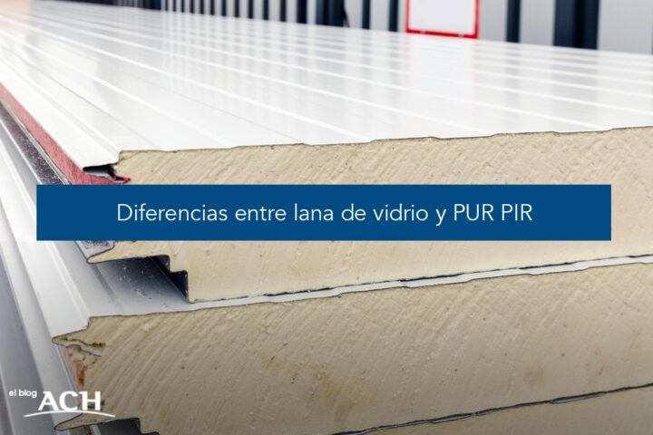 Diferencias entre lana de vidrio y PUR PIR