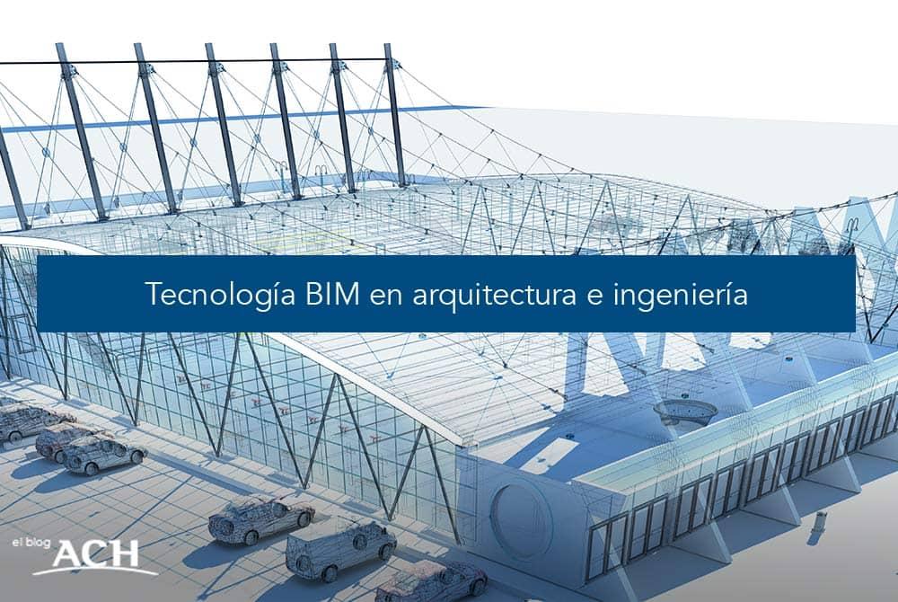 Tecnología BIM en arquitectura