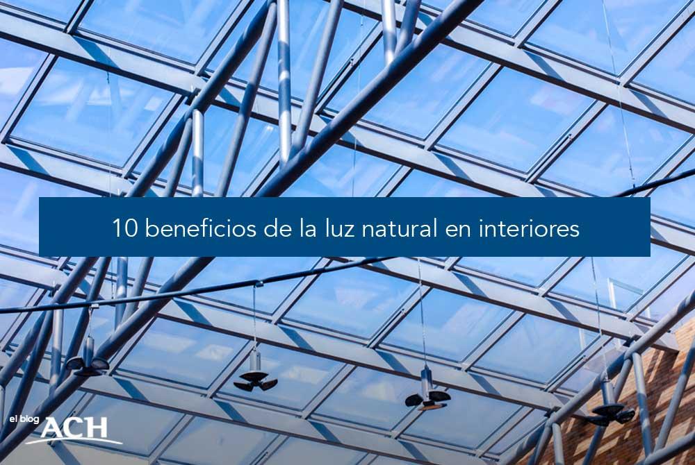 10 beneficios de la luz natural en interiores