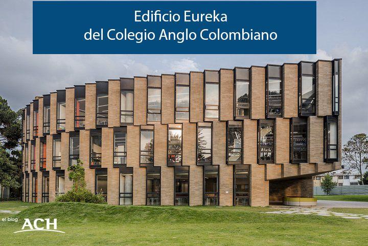 Edificio Eureka del Colegio Anglo Colombiano