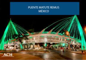 Puente Matute Remus mexico