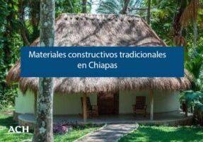 arquitectura en chiapas materiales de construccion