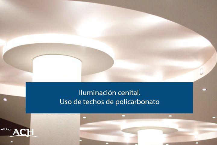 iluminación cenital - techos de policarbonato